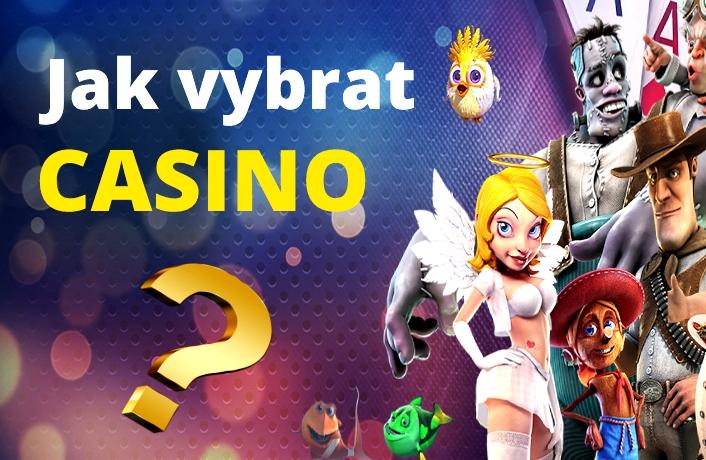 jak vybrat správné casino