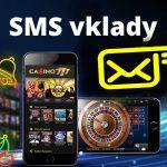 Casino vklady přes SMS CZ