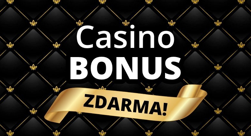 casino bonus zdarma
