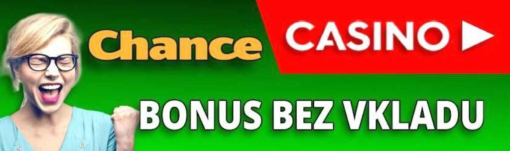 Chance casino bonus bez vkladu