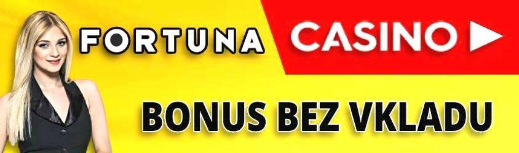 Fortuna casino bonus bez vkladu